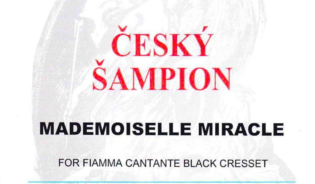 Mademoiselle Miracle – первый Чемпион Чехии